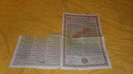 ACTION DE 100 FRANCS AU PORTEUR../ OBLIGATIONS DE L'ETAT HONGROIS 1924. / RESTE 16 COUPONS. - Shareholdings