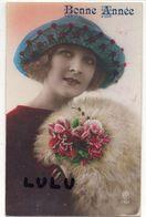 Femmes N° 312 : Fleurs Chapeau , Bonne Année ; édit. R P N° 1767 - Femmes