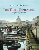 Third Dimension, Russia Of Alexander II In French Stereography Covers Ferrier, Couppier, Lachenal, Favre, Bertrand, Etc. - Stereoscopic