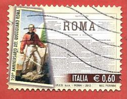 """ITALIA REPUBBLICA USATO - 2012 - 150° Anniversario Della Prima Pubblicazione Del Quotidiano """"Roma"""" - € 0,60 - S. 3340 - 6. 1946-.. Republic"""