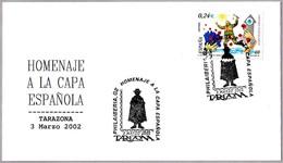 Homenaje A LA CAPA ESPAÑOLA - Tribute To SPANISH COAT. Tarazona, Zaragoza, Aragon, 2002 - Textiles