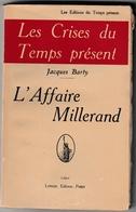 L'affaire Millerand - Barty 1924 - Troisième République - 150 Pages - Histoire