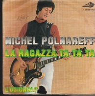 Michel Polnareff La Ragazza Ta Ta Ta - Vinyl Records
