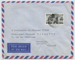 Enveloppe Etat Du Katanga Pour Bruxelles . Jadotville . 1961 . - Katanga