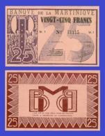 MARTINIQUE 25 FRANCS 1942  - Copy - Copy- Replica - REPRODUCTIONS - Billets