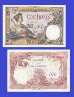MARTINIQUE 100 FRANCS 1932 - Copy - Copy- Replica - REPRODUCTIONS - Billets