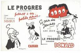 B8 - Buvard Le Progrès Pense à Ses Amis Caesar Et Donald Professeur Nimbus - Animaux