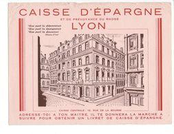 B16 - Buvard Caisse D'Epargne Et De Prévoyance Du Rhône Lyon - Banque & Assurance