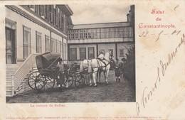 Salut De Constantinople - La Voiture Du Sultan (état) - Turkey
