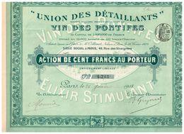 Ancienne Action - Union Des Détaillants  Du Vin Des Pontifes  - Titre De 1908 - - Industrie
