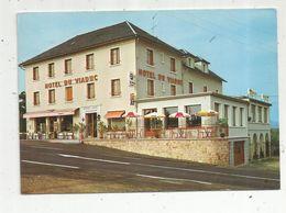 Cp , Hôtel Du Viaduc , 15 , LOUBARESSE , GARABIT , Vierge , Ed. Du Lys - Hotels & Restaurants