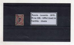 Russia - Levante - 1876 - 7k Su 10k - Uffici Usati In Turchia - Usato - Vedi Foto - (FDC8592) - 1857-1916 Impero
