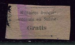 Franchise N° 1 Ob - Gratis  - Militaires Français Internés En Suisse - Vrijstelling Van Portkosten
