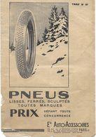 PUBLICITÉ  PNEUS  TOUTES MARQUES MICHELIN  PIRELLI TARIFS VENTES ETS. AUTO-ACCESSOIRES PARIS - Advertising
