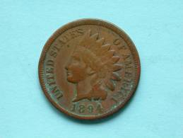 1894 - ONE CENT Indian Head / KM 90a ( Uncleaned Coin / For Grade, Please See Photo ) !! - 1859-1909: Indian Head