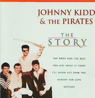 Johnny KIDD & The PIRATES - The Story - CD - Rock