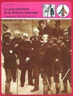 Le Gouvernement De La Défense Nationale, Gambetta, Thiers, Guerre De 1870 - Histoire