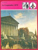 Le 4 Septembre 1870, Troisième République, Gouvernement De Défense Nationale, Gambetta, Thiers - Histoire