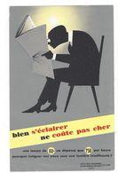 B39 - Buvard Bien S'éclairer Ne Coûte Pas Cher Homme Lisant Son Journal - Electricité & Gaz