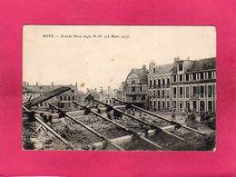 80 Somme, Roye, Grande-Place, 13 Mars 1917, Guerre 1914-18, Animée, 1917, , (E. L. D.) - Guerre 1914-18