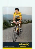 Giuseppe SARONNI . Cyclisme. 2 Scans. Del Tongo - Cyclisme