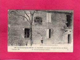 Grande Guerre 1914-15, En Argonne, Maison Forestière Du Four, Animée, (Pruvost) - Guerre 1914-18