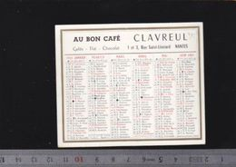 Calendrier - Petit Format - 1961 - Toréfacteur - Clavreul, Rue Saint Léonard à Nantes - Calendars