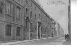 NANCY Le Lycée Façade De La Rue De La  Visitation - Nancy