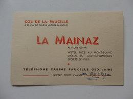 Carte De Visite Du La Mainaz Hôtel En Face Du Mont-Blanc Col De La Faucille Gex 01. - Visiting Cards