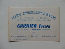 Carte De Visite Chiffons-métaux-ferrailles Garnier Joseph 54, Rue Du Val à Ploermel 56. - Visiting Cards