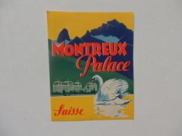 """Etiquette De Valise """"Montreux Palace"""" Suisse. - Vecchi Documenti"""