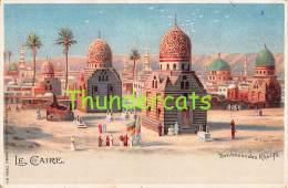 CPA LITHO EGYPTE LE CAIRE TOMBEAUX DES KHALIFS W HAGELBERG BERLIN - Cairo