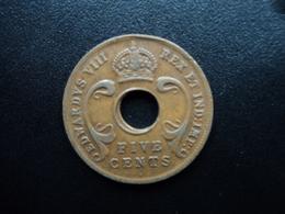 AFRIQUE DE L'EST (ANGLAIS) : 5 CENTS  1936 H  KM 23   SUP - British Colony