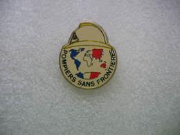 Pin's Des Sapeurs Pompiers Sans Frontieres - Feuerwehr