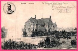 Altona - Museum - Zur Erinnerung An Die Kaiser Manöver Im September 1904 - NACKSTEDT & NATHER - 1905 - Altona