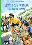 Bibliothèque Verte : Les Six Compagnons Au Tour De France Par Bonzon (ISBN 2010026853) - Bibliothèque Verte