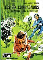 Bibliothèque Verte : Les Six Compagnons Devant Les Cameras Par Bonzon (ISBN 2010020642) - Bibliothèque Verte