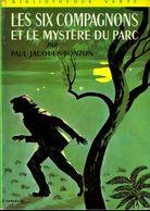 Bibliothèque Verte : Les Six Compagnons Et Le Mystère Du Parc Par Bonzon - Bibliothèque Verte
