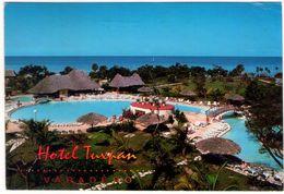 Cuba. Varadero. Hotel Tuxpan. VG. - Cuba
