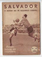 Magazine * Portugal * Sport * Soccer * 1956 * Colecção Ídolos Do Desporto * Nº33 - Libros, Revistas, Cómics