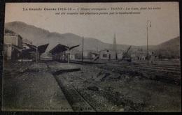 La Grande Guerre 1914-15 L'Alsace Reconquise-Thann-La Gare, Dont Les Voies Ont Ete Coupées Sur Plusieurs Points Par Le B - Thann