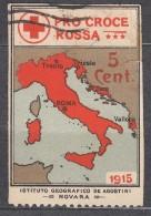 Italy Very Interesting And Vignette, Red Cross, Map, Pro Croce Rossa 1915, Instituto Geografico De Agostini, Novara - 7. Trieste