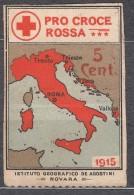 Italy Very Interesting And Vignette, Red Cross, Map, Pro Croce Rossa 1915, Instituto Geografico De Agostini, Novara - Trieste