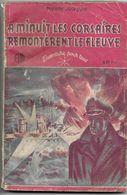 A Minuit Les Corsaires Remontèrent Le Fleuve - L'aventure Pour Tous N°1 - Adventure