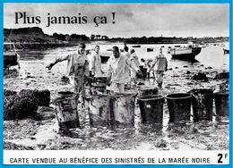 """CPM 22 29 BRETAGNE """"Plus Jamais ça !"""" Carte Vendue Au Profit Des Sinistrés De La Marée Noire - Châteaulin"""