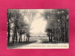 78 Yvelines, Forêt De St-Germain-en-Laye, Maison D'Education Des Loges, 1908, (F. A.) - St. Germain En Laye