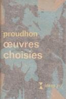 Proudhon -Oeuvres Choisies - Politik