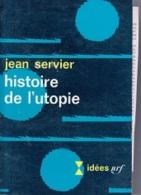 Jean Servier -Histoire De L'utopie - Politik