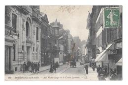 (19117-62) Boulogne Sur Mer - Rue Victor Hugo Et Le Crédit Lyonnais - Boulogne Sur Mer