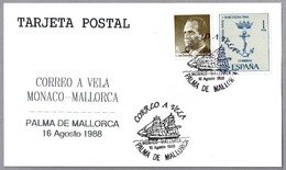 Correo A Vela MONACO-MALLORCA - Mail Sail Monaco-Mallorca. Palma De Mallorca, Baleares, 1988 - Correo Postal